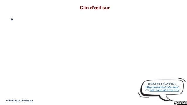 Clin d'œil sur La Présentation inspirée de La collection « Clin d'œil » https://energetic.fr/clin-doeil/ Par alain.ducass@...