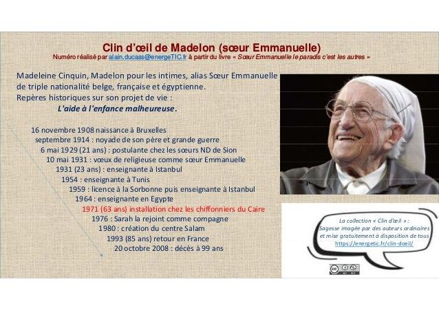 Clin d'œil de Madelon (sœur Emmanuelle) Numéro réalisé par alain.ducass@energeTIC.fr à partir du livre « Sœur Emmanuelle l...