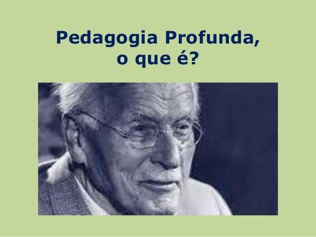 Pedagogia Profunda - Céline Lorthiois    Slide 2