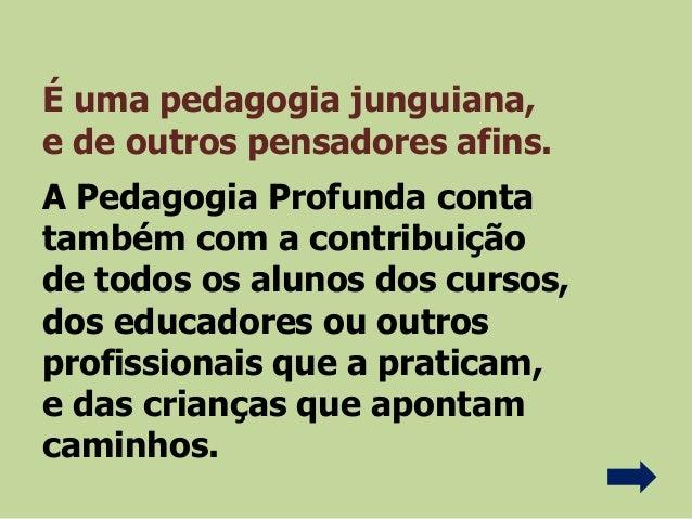Pedagogia Profunda - Céline Lorthiois    Slide 3