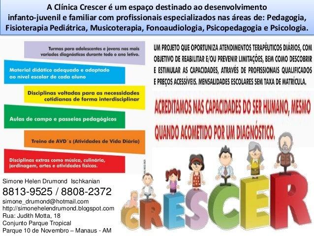 A Clínica Crescer é um espaço destinado ao desenvolvimento infanto-juvenil e familiar com profissionais especializados nas...