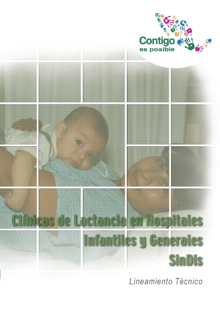Clínicas de Lactancia en Hospitales Infantiles y Generales                           SinDis                 Lineamiento Té...