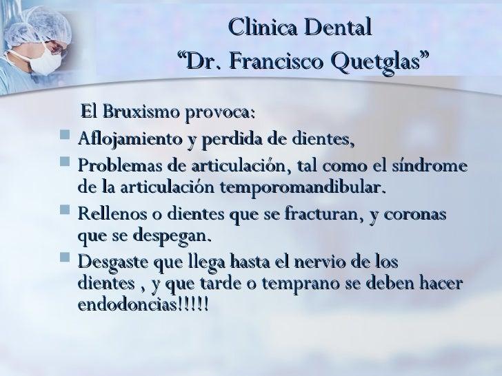 Padece usted de bruxismo clinica dental dr francisco for Clinica dental el escorial