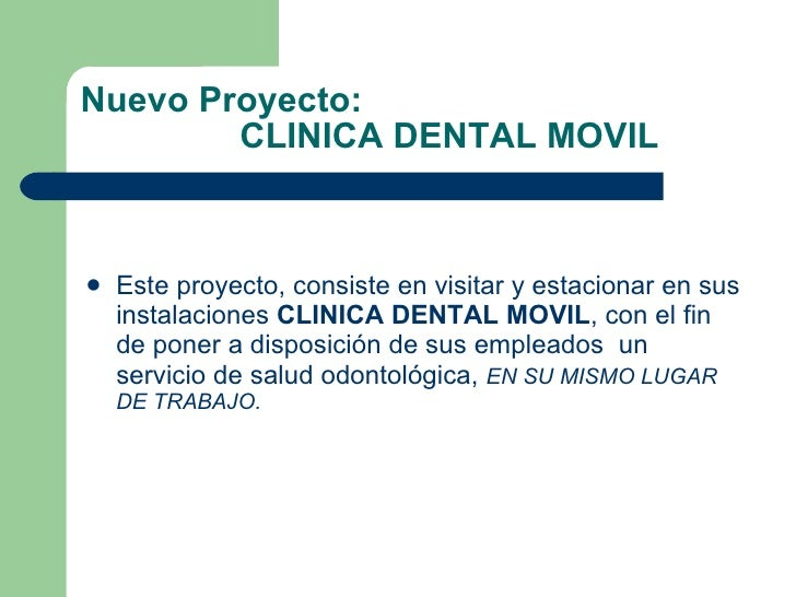 Clinica dental movil - Proyecto clinica dental ...