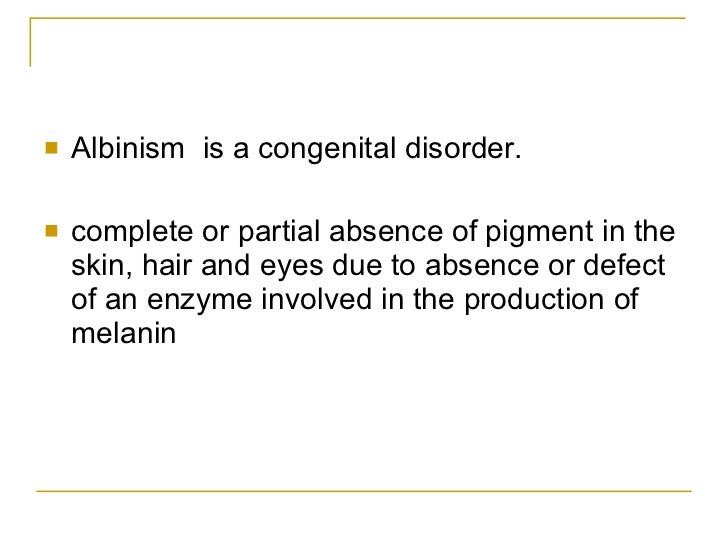 a description of oculocutaneous albinism which involves the absence of melanin Albinism is the absence of pigment such as melanin in eyes, skin, hair, scales, or feathers it is a direct result of decreased or nonexistent pigmentation of the skin, hair, and eyes expert answers.