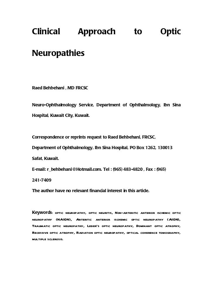 Clinical                 Approach                       to            OpticNeuropathiesRaed Behbehani , MD FRCSCNeuro-Opht...