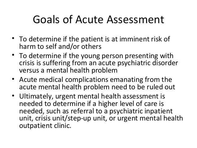 Clinical assessment of child and adolescent psychiatric emergencies Slide 3