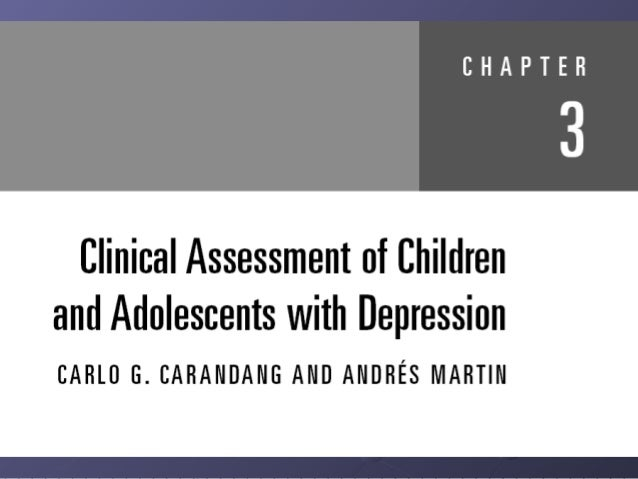 Clinical Assessment of Children and Adolescents with Depression Slide 3