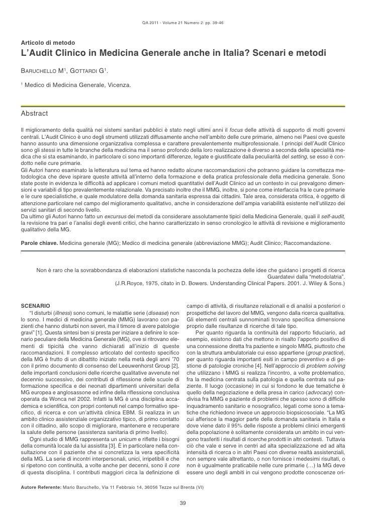 QA 2011 - Volume 21 Numero 2: pp. 39-46Articolo di metodoL'Audit Clinico in Medicina Generale anche in Italia? Scenari e m...