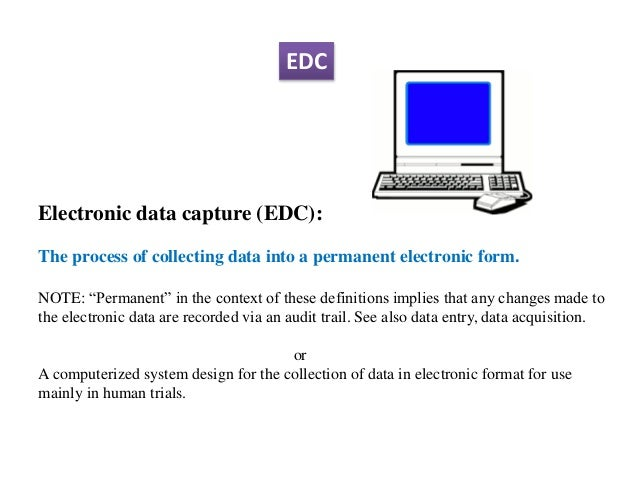 Electronic Data Capture Clinical : Clinical data management and software packages final edc