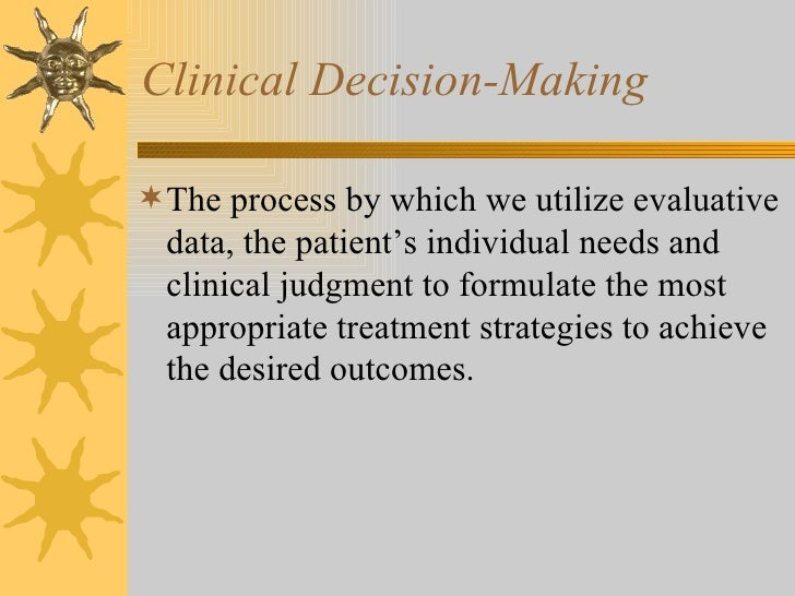 Clinical Decision Making Slide 2