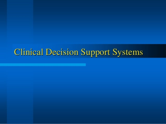 clinical decision support system software free