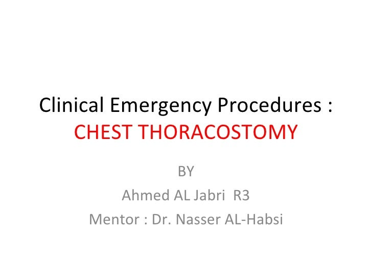 Clinical emergency procedures Chest Tube