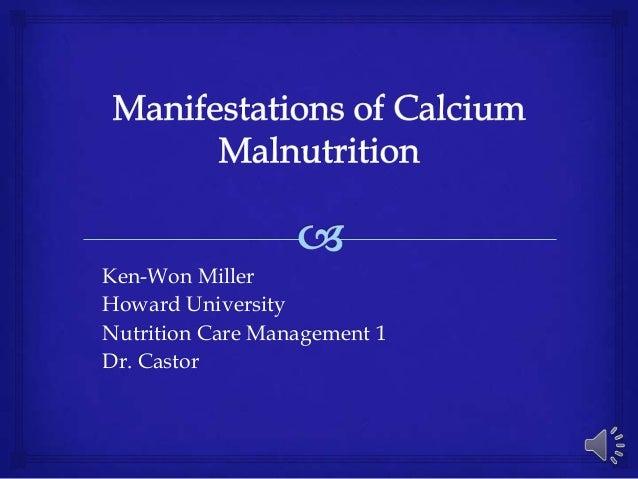 Ken-Won MillerHoward UniversityNutrition Care Management 1Dr. Castor