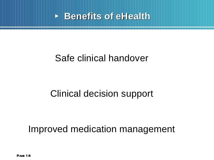 <ul><li>Benefits of eHealth </li></ul><ul><li>Safe clinical handover </li></ul><ul><li>Clinical decision support </li></ul...