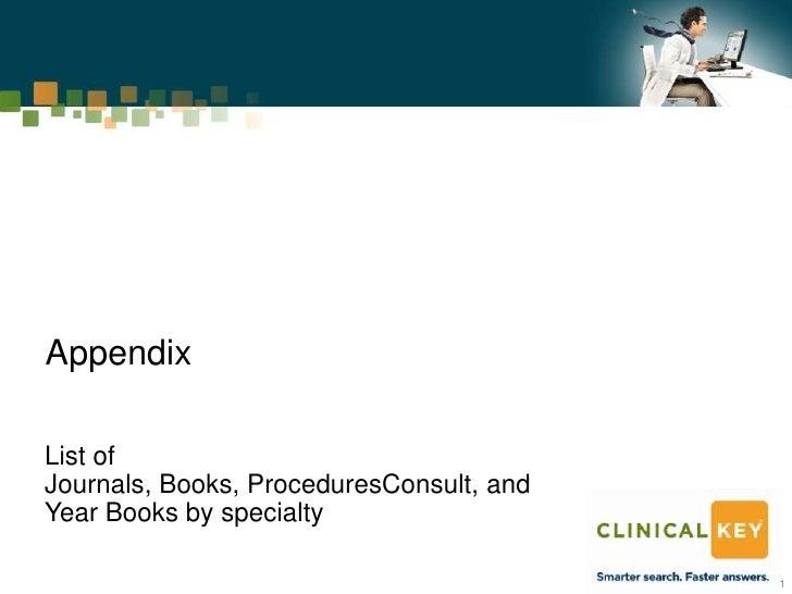 AppendixList ofJournals, Books, ProceduresConsult, andYear Books by specialty                                          1
