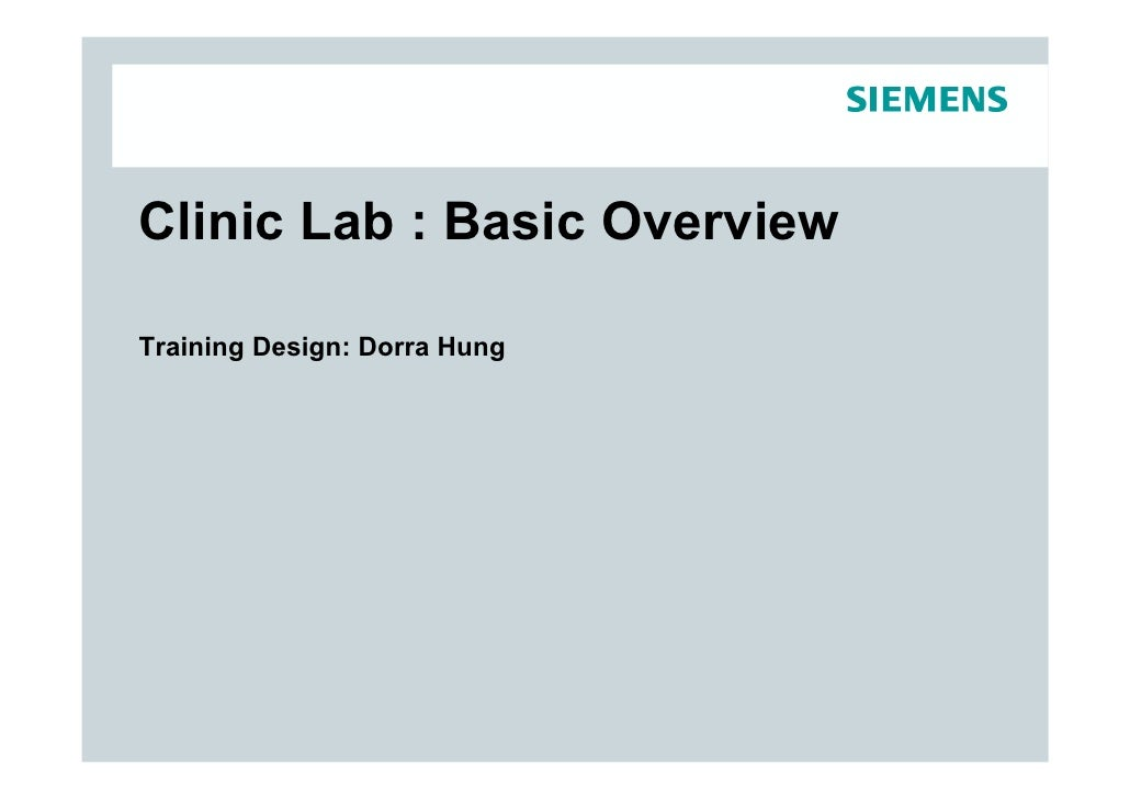 Clinic Lab : Basic OverviewTraining Design: Dorra Hung