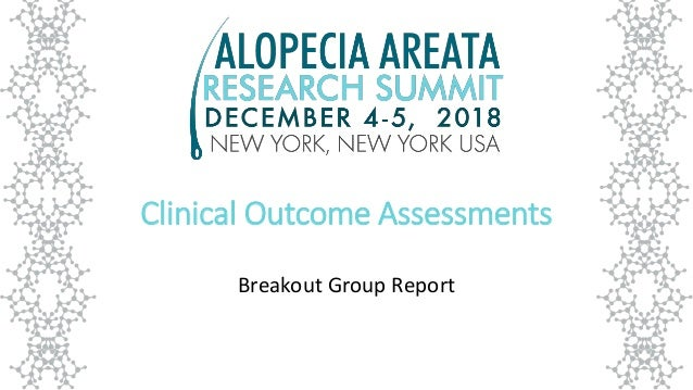 Clinical Outcome Assessments Breakout Group Report