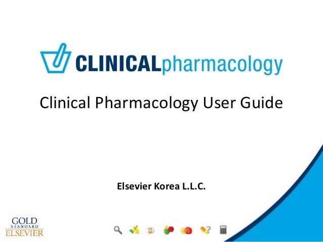 Clinical Pharmacology User GuideElsevier Korea L.L.C.