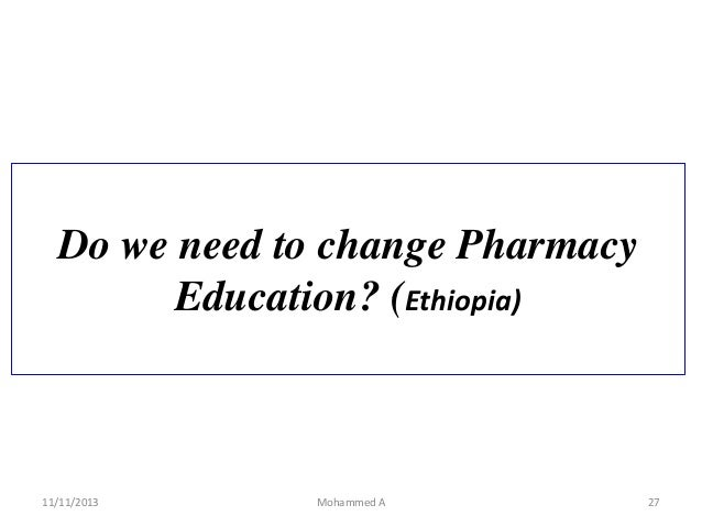 pharmacy practice and scope in Ethiopia: An over view