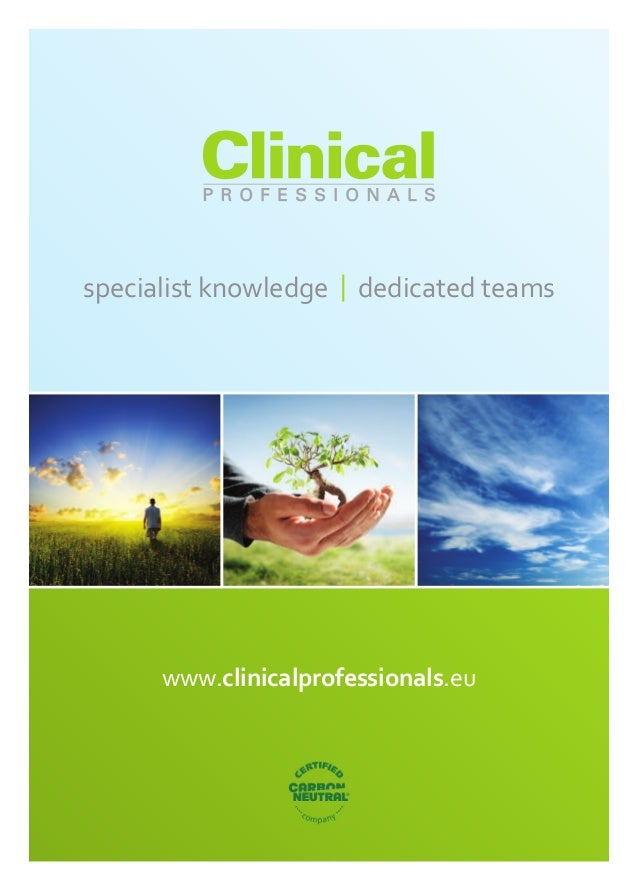 specialist knowledge | dedicated teams      www.clinicalprofessionals.eu
