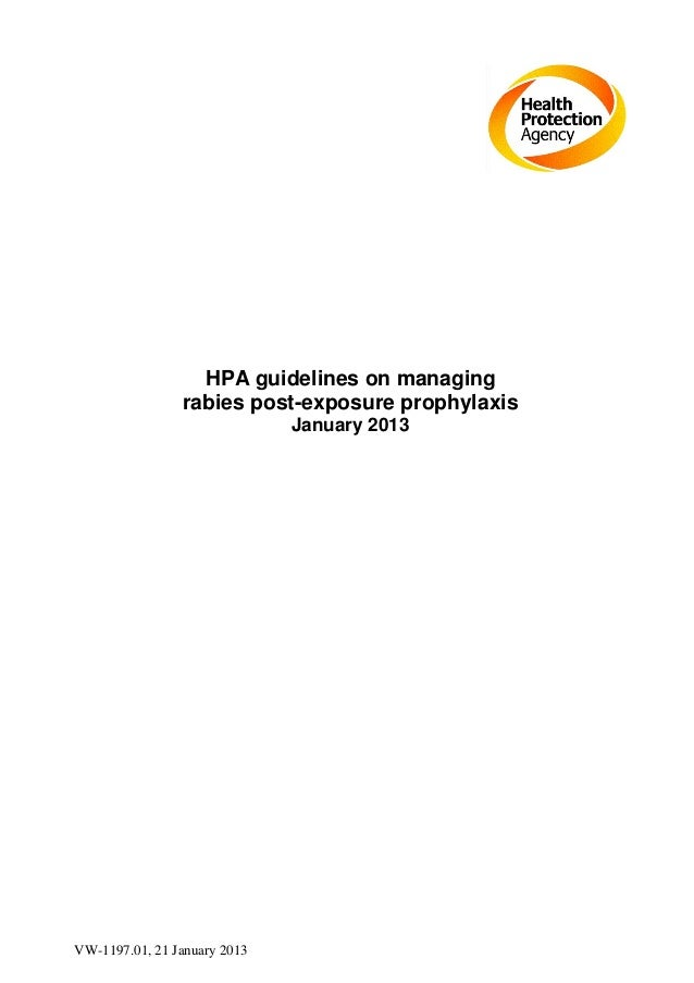 VW-1197.01, 21 January 2013 HPA guidelines on managing rabies post-exposure prophylaxis January 2013