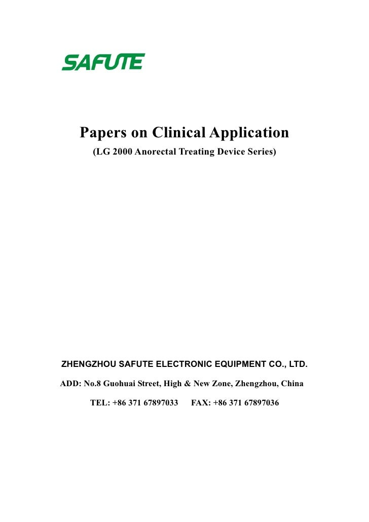 Papers on Clinical Application        (LG 2000 Anorectal Treating Device Series)     ZHENGZHOU SAFUTE ELECTRONIC EQUIPMENT...