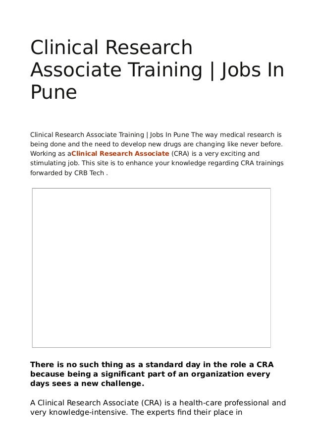 Clinical Research Associate Training | Jobs In Pune Clinical Research Associate Training | Jobs In Pune The way medical re...