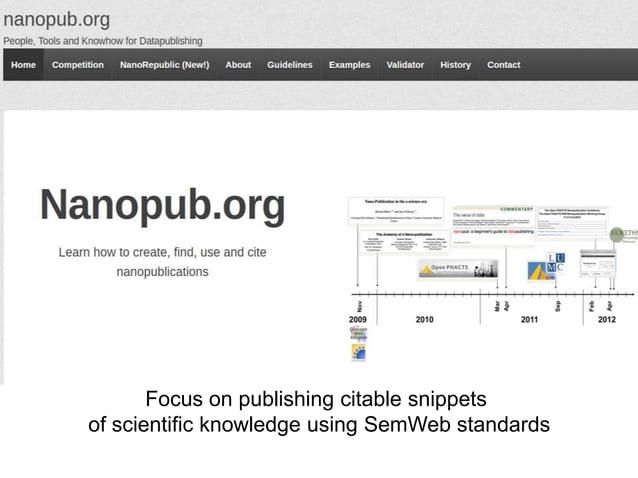Focus on publishing citable snippetsof scientific knowledge using SemWeb standards