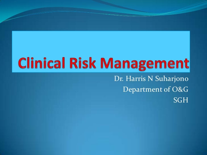 Dr. Harris N Suharjono  Department of O&G                  SGH