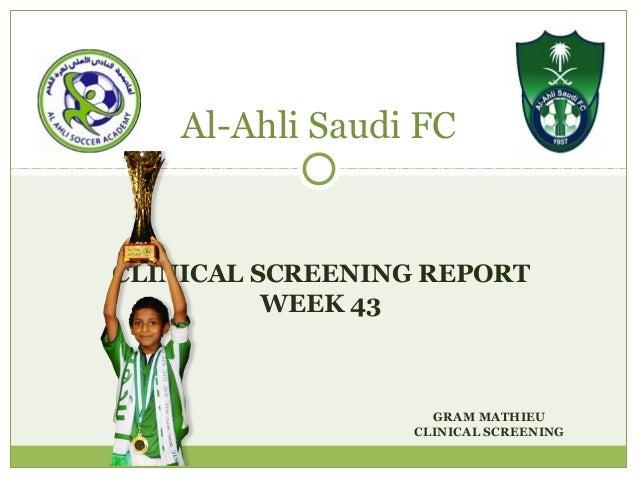 CLINICAL SCREENING REPORT WEEK 43 Al-Ahli Saudi FC GRAM MATHIEU CLINICAL SCREENING