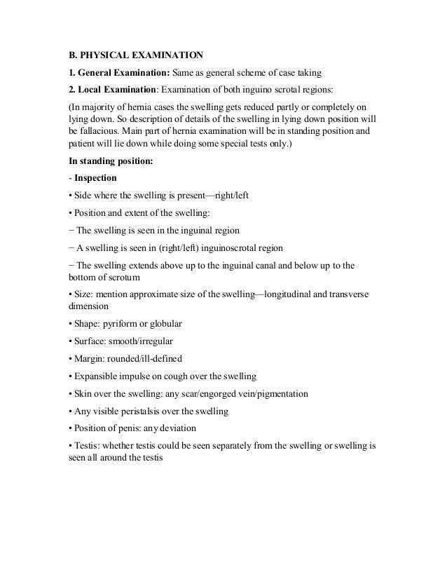 B. PHYSICAL EXAMINATION 1. General Examination: Same as general scheme of case taking 2. Local Examination: Examination of...