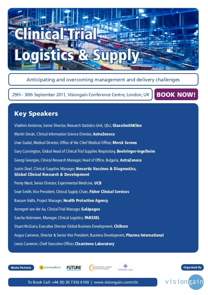 Clinical Trial  Logistics & Supply          Anticipating and overcoming management and delivery challenges29th - 30th Sept...