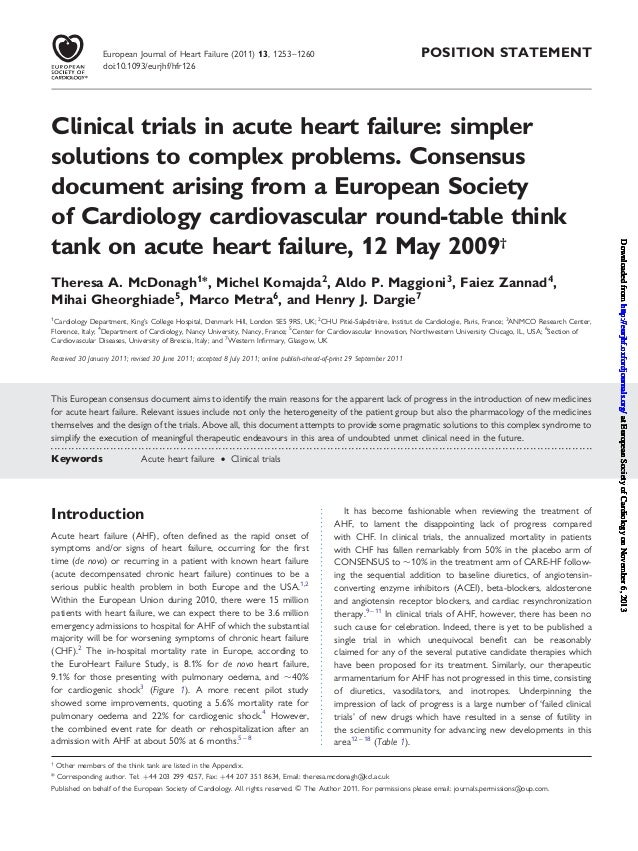 POSITION STATEMENT Clinical trials in acute heart failure: simpler solutions to complex problems. Consensus document arisi...