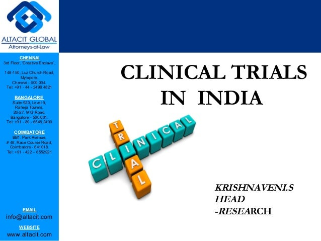 issues of clinical trials in india Ethical issues pertinent to current clinical research environment in india nilay kanti das department of dermatology, bankura sammilani medical college, bankura, west bengal member of institutional ethics committee of human research, medical college, kolkata, west bengal coordinator of dermatology clinical trials special interest group, iadvl.