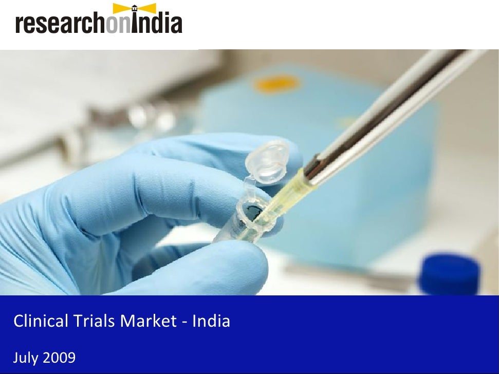 Clinical Trials Market - India July 2009