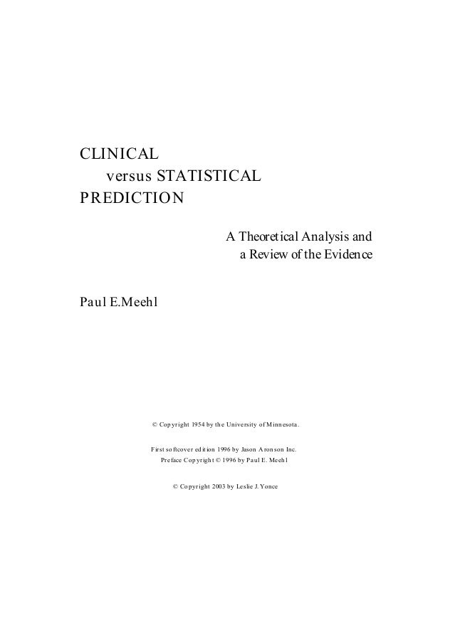 The controversy of clinical versus actuarial