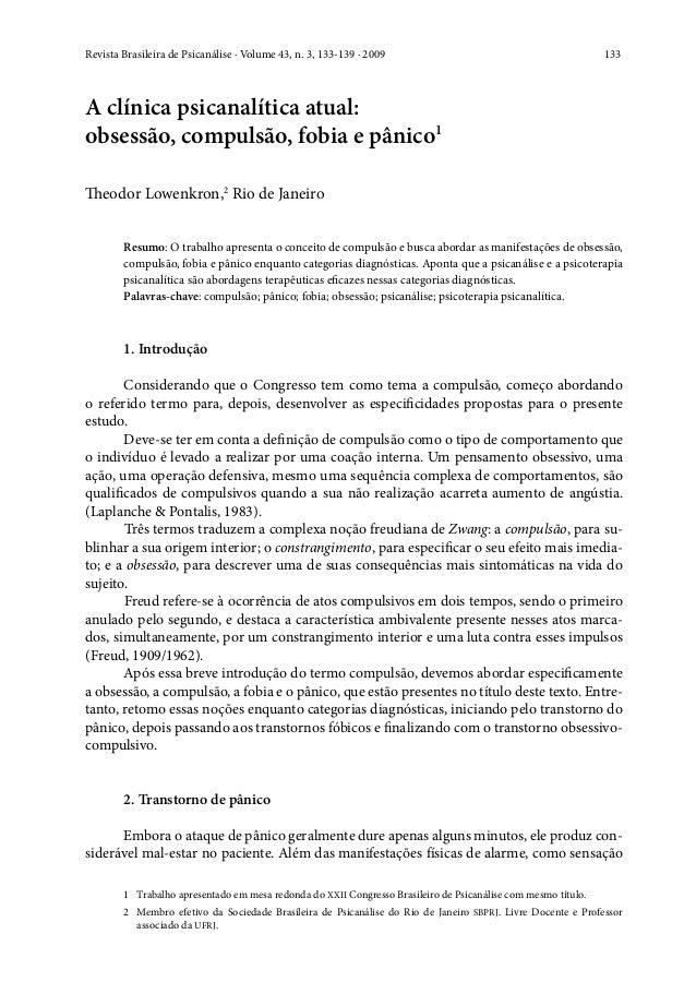 Revista Brasileira de Psicanálise · Volume 43, n. 3, 133-139 · 2009 133 A clínica psicanalítica atual: obsessão, compulsã...