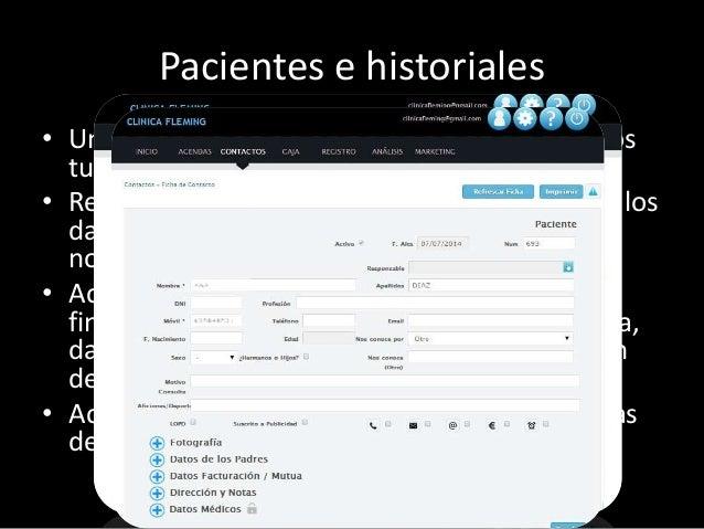 Pacientes e historiales  • Un registro informatizado y en la nube de todos  tus pacientes  • Realiza búsquedas de tus paci...