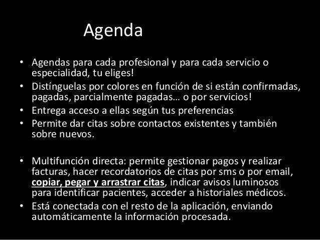 Agenda  • Agendas para cada profesional y para cada servicio o  especialidad, tu eliges!  • Distínguelas por colores en fu...