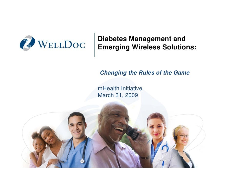 Diabetes Management and          Emerging Wireless Solutions:             Changing the Rules of the Game           mHealth...
