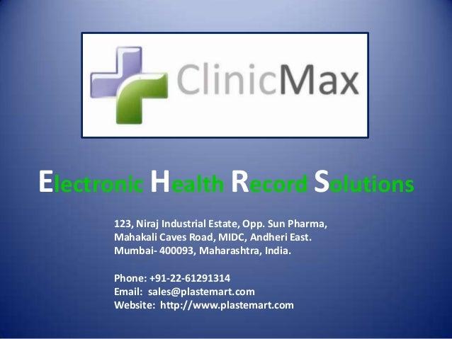Electronic Health Record Solutions      123, Niraj Industrial Estate, Opp. Sun Pharma,      Mahakali Caves Road, MIDC, And...