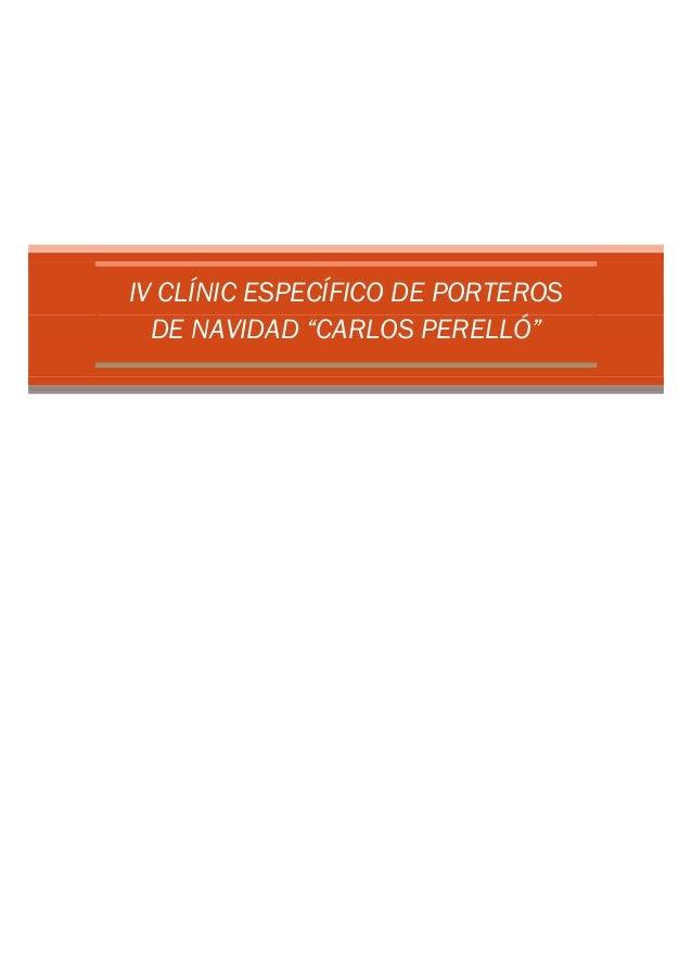 """IV CLÍNIC ESPECÍFICO DE PORTEROS DE NAVIDAD """"CARLOS PERELLÓ"""""""