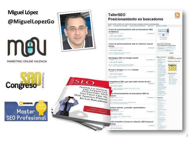 ClinicSEO eShow BCN 2103 Miguel López Slide 2