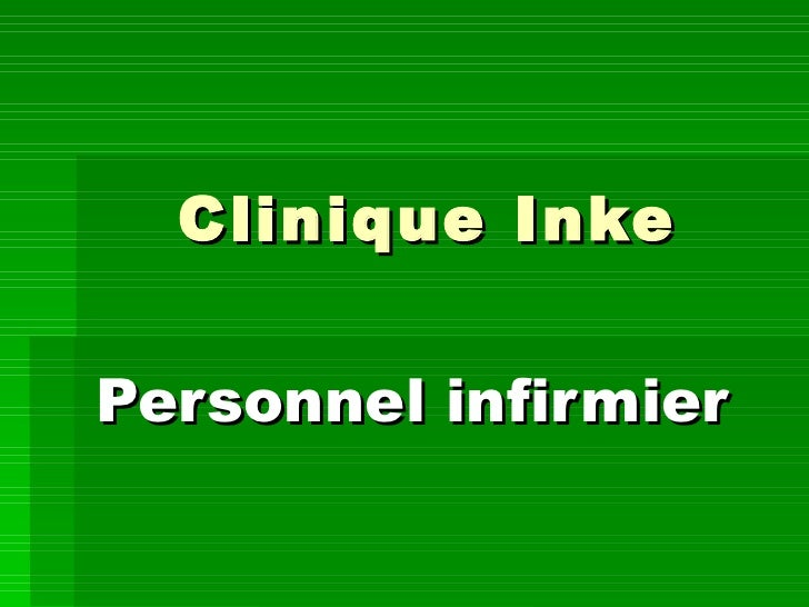 Clinique Inke Personnel infirmier