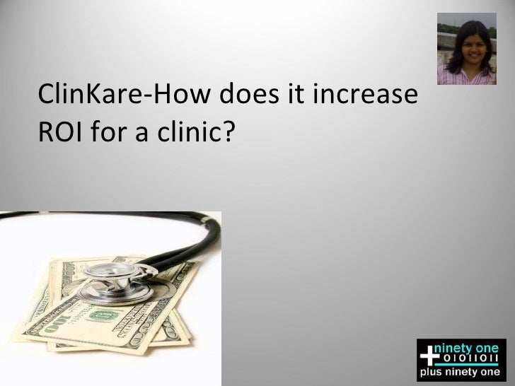 ClinKare-How does it increase ROI for a clinic?