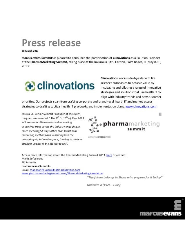 Press release28 March 2013marcus evans Summits is pleased to announce the participation of Clinovations as a Solution Prov...