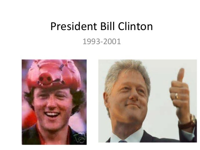 President Bill Clinton 1993-2001