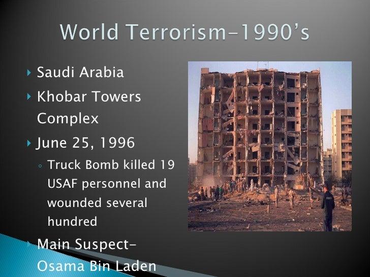 <ul><li>Saudi Arabia </li></ul><ul><li>Khobar Towers Complex </li></ul><ul><li>June 25, 1996 </li></ul><ul><ul><li>Truck B...