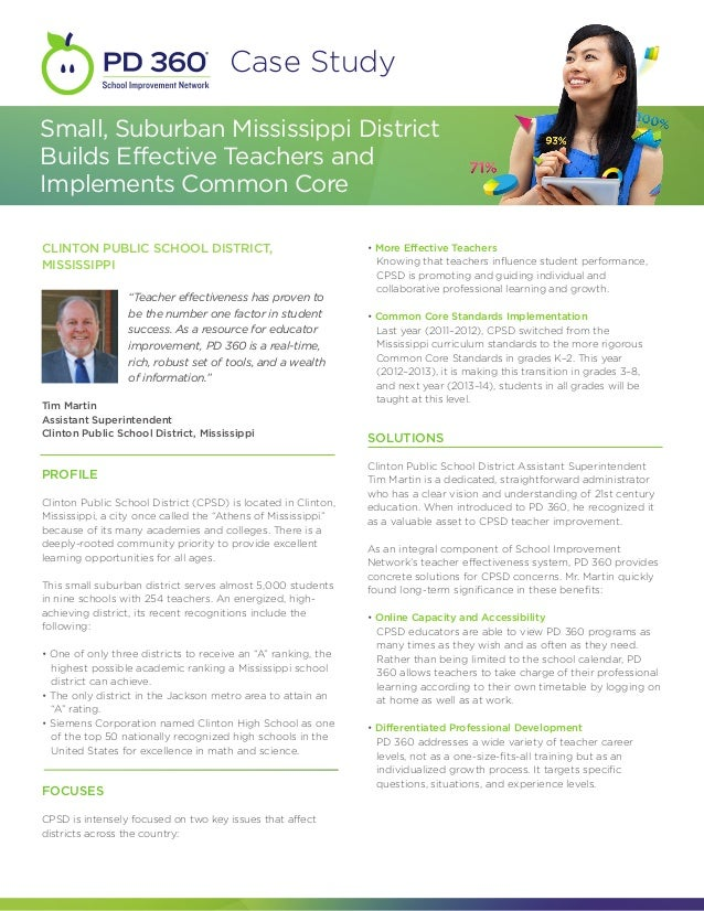 Case StudySmall, Suburban Mississippi DistrictBuilds Effective Teachers andImplements Common CoreCLINTON PUBLIC SCHOOL DIS...